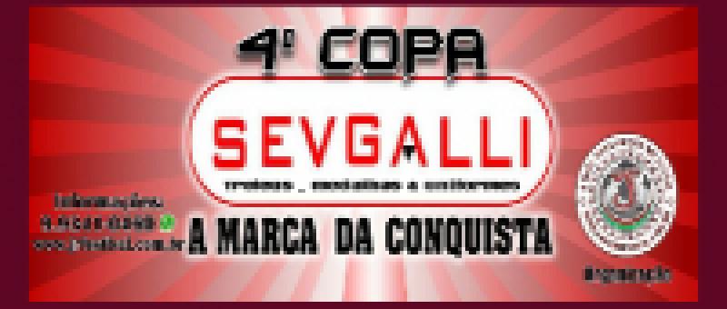 4ª Copa Sevgalli - Encerrada