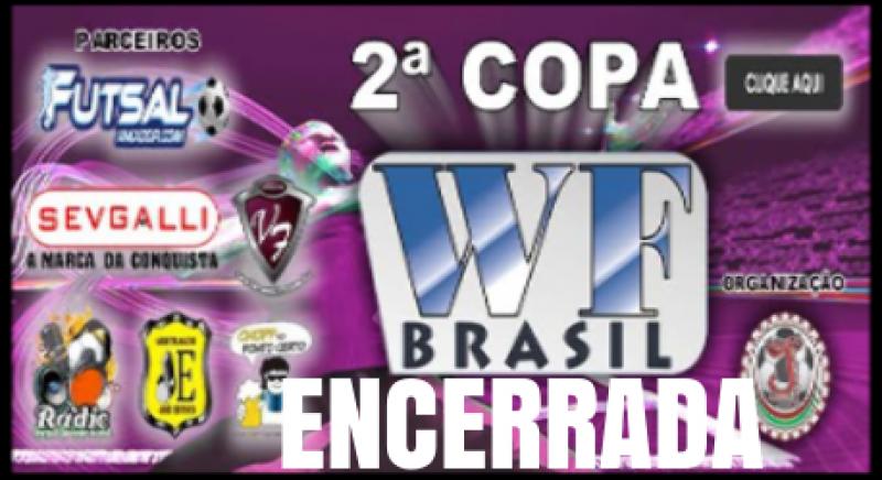2ª Copa WF BRASIL/2015 - Encerrada (Vídeos e fotos)