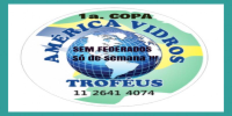 1ª Copa América Vidros - Finalizada